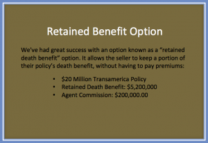 Retained Benefit Option with Advanced Life Settlements
